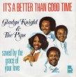 画像1: GLADYS KNIGHT & THE PIPS - IT'S A BETTER THAN GOOD TIME / SAVED BY THE GRACE OF YOUR LOVE  (1)