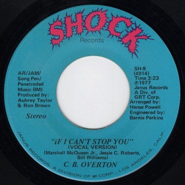 画像1: C.B. OVERTON - IF I CAN'T STOP YOU (VOCAL VERSION) / IF I CAN'T STOP YOU (INSTRUMENTAL VERSION)  (1)