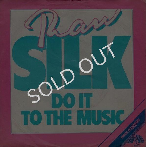 画像1: RAW SILK - DO IT TO THE MUSIC (RADIO MIX) / DO IT TO THE MUSIC (DUB MIX)  (1)