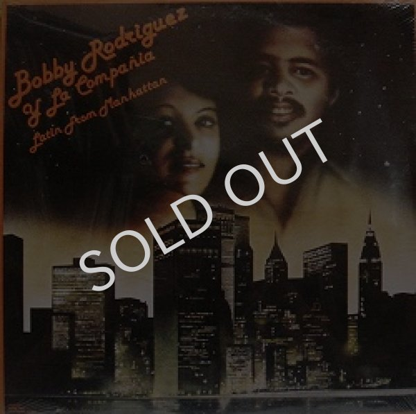 画像1: BOBBY RODRIGUEZ Y LA COMPANIA / LATIN FROM MANHATTAN (1)