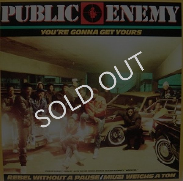 画像1: PUBLIC ENEMY / YOU'RE GONNA GET YOURS (1)