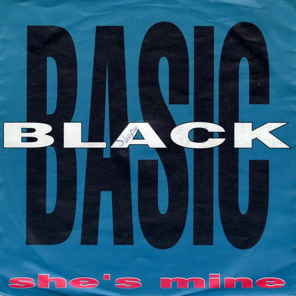 BASIC BLACK - SHE'S MINE (RADIO MIX) / SHE'S MINE (HIP HOP RADIO MIX)